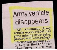 """Memes, Police, and Army: Army vehicle  disappears  AN Australian Army  vehicle worth $74,000 has  gone missing after being  painted with camouflage.  Police are seeking pub-  lic help to find the four-  heel drive, which was <p>Army vehicle disappears via /r/memes <a href=""""http://ift.tt/2i4C2qH"""">http://ift.tt/2i4C2qH</a></p>"""