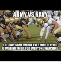 Ain't that the truth!! respect: ARMY VS NAVY  IS WILLING TO DIE FOREVERYONEWATCHING Ain't that the truth!! respect