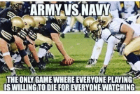 merica usa america: ARMY VS NAVY  THE ONLY GAME WHERE EVERYONE PLAYING  S WILLING TO DIE FOR EVERYONE WATCHING merica usa america