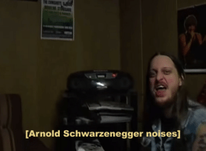 Arnold Schwarzenegger, Music, and Radio: [Arnold Schwarzenegger noises] the-heavy-metal-viking: Fenriz giving a very important speech on music production and radio DJs [x]
