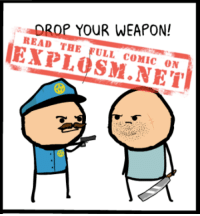 Dank, Weird, and Comics: AROP YOUR WEAPON!  READ THE  FULL COMIC ON What was a weird rule that your parents had for you when you were growing up? Tell us in the comments below, and then read the rest of this here comic, buckaroo: https://goo.gl/WlHXsl