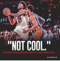 """Passing ain't got enough swag for Nick Young. 🤷♂: ARR  """"NOT COOL.""""  NICK YOUNG'S RESPONSE WHEN ASKED HOW HE FEELS ABOUT PASSING THE BALL  CLUTCHPOェ TS Passing ain't got enough swag for Nick Young. 🤷♂"""