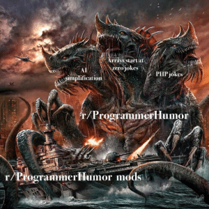 Daily struggle, here's to the heros: Arrays start at  zero jokes  AI  PHP jokes  simplification  r/Programimerllumor  r/ProgrammerHlumor mods Daily struggle, here's to the heros