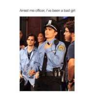 Arrest Me: Arrest me officer, i've been a bad girl