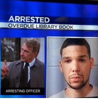 Bookman was all over him like a pitbull on a poodle costanzagrams: ARRESTED  OVERDUE LIBRARY BOOK  ARRESTING OFFICER Bookman was all over him like a pitbull on a poodle costanzagrams