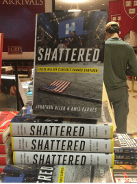 ... HILLARY CLINTON S DOOMED CAMPAIGN JONATHAN ALLEN   AMIE PARNES l  SHATTERED SHATTERED SHATTERED TAS RMAN JASON ZINOMAN AMAN JASON ZINOMAN  RMAN JASON 0cec506161