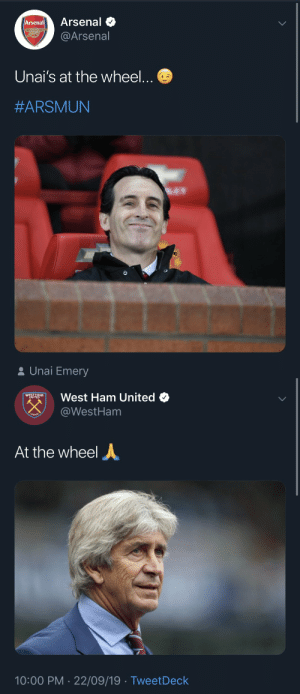 Need you to tweet the same @LFC https://t.co/bb1emy28Nb: Arsenal  Arsenal  @Arsenal  Unai's at the wheel...  #ARSMUN  2 Unai Emery   West Ham United O  WINITEDM  @WestHam  LONDO  At the wheel  10:00 PM · 22/09/19 · TweetDeck Need you to tweet the same @LFC https://t.co/bb1emy28Nb