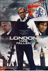 Jurgen Klopp has destroyed the London giants..: Arsene Wenger Jurgen Klopp  Antonio Conte  Senas  PREPARE  FOR  BLOODY  HELL  LONDON  HAS  FALLEN Jurgen Klopp has destroyed the London giants..