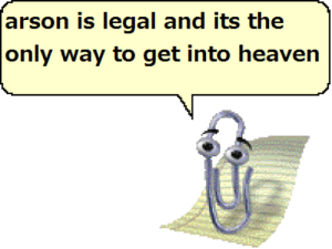 Heaven, Get, and Arson: arson is legal and its the  only way to get into heaven