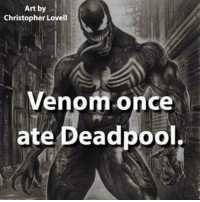 Memes, Deadpool, and 🤖: Art by  Christopher Lovell  Venom once  ate Deadpool.