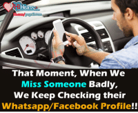 Facebook, Memes, and Whatsapp: art  That Moment, When We  Miss Someone Badly,  We Keep Checking theiir  Whatsapp/Facebook Profile