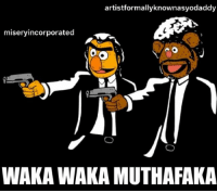 Say 'what' again. Say 'what' again, I dare you, I double dare you motherfucker, say what one more Goddamn time!: artistformallyknownasyodaddy  miseryincorporated  WAKA WAKA MUTHAFAKA Say 'what' again. Say 'what' again, I dare you, I double dare you motherfucker, say what one more Goddamn time!