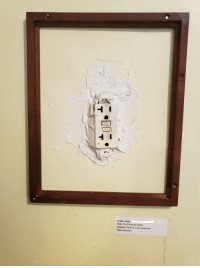Dad, Work, and Metal: Artists name:  Title: The Plastered Outlet  Medium: Metal & joint compound  Price: priceless My dad isnt so great at remodeling, so I turned his work into a work of art.