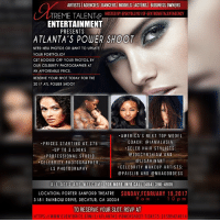 You don't want to miss this AtlPowershoot with Celebrity Photographer and Model Instructor and Coach @iamalasia from America's Next Top Model, will be at the 2017 atlantapowershoot Showing you all the Hottest Poses with our Celeb Photographer! Limited Time & Slots Available. BOOK YOUR SLOT NOW!! pleaserepost START GETTING BOOKED OFF YOUR PHOTOS TODAY!! https:-www.eventbrite.com-e-atlantas-powershoot-tickets-31389424614? Link in bio. atlanta powershoot callingall models dancers actors artists businessowners magazine bookings castings photoshoot submissions booknow @xtremetalentagency @skyblu101: ARTISTSIAGENCIESIDANCERSIMODELSIACTORSI BUSINESS OWNERS  HOSTED BY SKYBLU1010F @XTREMETALENTAGENCY  TREME TALENT%  ENTERTAINMENT  PRESENTS  ATLANTA'S POWER SHOOT  NEED NEW PHOTOS OR WANT TO UPDATE  YOUR PORTFOLIO?  GET BOOKED OFF YOUR PHOTOS BY  OUR CELEBRITY PHOTOGRAPHER AT  AN AFFORDABLE PRICE.  RESERVE YOUR SPOT TODAY FOR THE  2017 ATL POWER SHOOT  AMERICA'S NEXT TOP MODEL  COACH: IAMA LASIA  PRICES STARTING A T S75  CELEB HAIR STYLISIS:  UP TO 3 LOOKS  JOS CYNTHIA M AND  PROFESSIONAL STUDIO  @LISAHINANT  CELEBRITY PHOTOGRAPHER  CELEBRITY MAKEUP ARTISTS  LS PHOTOGRAPHY  @PAIS LIB AND MUA GODDESS  ALL AGES ARE WELCOME  FOR MORE INFO CALL (404) 396-4905  LOCATION: PORTER SANFORD THEATRE  SUNDAY, FEBRUARY 19, 2017  318 RAINBOW DRIVE, DECATUR, GA 30034  TO RESERVE YOUR SLOT RSVP AT  HTTPS W W W EVENT BRITE.COM/E/ATLANTAS ERSHOOT-TICKETS-31389424614 You don't want to miss this AtlPowershoot with Celebrity Photographer and Model Instructor and Coach @iamalasia from America's Next Top Model, will be at the 2017 atlantapowershoot Showing you all the Hottest Poses with our Celeb Photographer! Limited Time & Slots Available. BOOK YOUR SLOT NOW!! pleaserepost START GETTING BOOKED OFF YOUR PHOTOS TODAY!! https:-www.eventbrite.com-e-atlantas-powershoot-tickets-31389424614? Link in bio. atlanta powershoot callingall models dancers actors artists businessowners magazine bookings castings photoshoot submissions booknow @xtremetalentagency @skyblu101