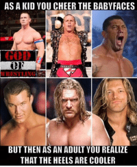 True 😂 btw thank you guys for 20k it really means a lot to me I can't tell you guys how excited I am prowrestling professionalwrestling wwenxt wwe wweraw wwenews wwefans wwememes wweuniversalchampionship wwewrestling wweworldheavyweightchampion wweuniverse wwesuperstar eliminationchamber randyorton rko johncena braywyatt wrestlemania33 wrestlingislife wrestling wrestlemania wrestlingmemes worldwrestlingfederation worldwrestlingentertainment: AS A KID YOU CHEERTHE BABYFACES  BUT THEN AS AN ADULT YOU REALIZE  THAT THE HEELS ARE COOLER True 😂 btw thank you guys for 20k it really means a lot to me I can't tell you guys how excited I am prowrestling professionalwrestling wwenxt wwe wweraw wwenews wwefans wwememes wweuniversalchampionship wwewrestling wweworldheavyweightchampion wweuniverse wwesuperstar eliminationchamber randyorton rko johncena braywyatt wrestlemania33 wrestlingislife wrestling wrestlemania wrestlingmemes worldwrestlingfederation worldwrestlingentertainment
