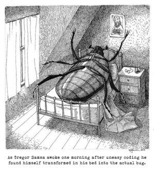 Easiest to find, hardest to fix: As Gregor Samsa awoke one morning after uneasy coding he  found himself transformed in his bed into the actual bug. Easiest to find, hardest to fix