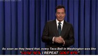 """code red: As son as they beaT RDEO REPEAT as thte  co Bell in Washingto  CODE RED  """"  , I REPEAT"""