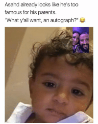 "Love, Parents, and Dank Memes: Asahd already looks like he's too  famous for his parents.  ""What y'all want, an autograph?"" @ladbible has been helping your boy grow since day 1, show them the some love ❤️"