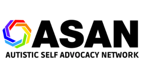 Network, Autistic, and Advocacy: ASAN  AUTISTIC SELF ADVOCACY NETWORK