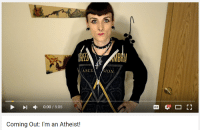 Youtube Snapshots, Sion, and Asc: ASCE  SION  0:00 5:05  Coming Out: I'm an Atheist!