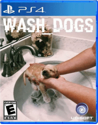 wash dogs ™: ASH DOGS  EVERYONE  CONTENT RATED BY  ESRB  FT wash dogs ™
