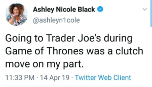 bf1b19e6 Game of Thrones, Twitter, and Black: Ashley Nicole Black @ashleyn1cole Going  to