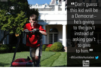 Mike Huckabee's two cents on a young lawnmower named Frank.: ASOCATIS PRESS  Don't guess  this kid will be  a Democrat-  he's giving  to the gov't  instead of  asking gov't  to give  to him.*  ー@GovMikeHuckabeeゾ  FOX  NEWS Mike Huckabee's two cents on a young lawnmower named Frank.