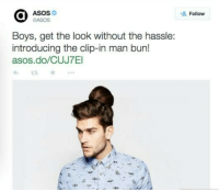 I don't want to live on this planet anymore...: ASOS  Boys, get the look without the hassle:  introducing the clip in man bun!  asos do  Follow I don't want to live on this planet anymore...