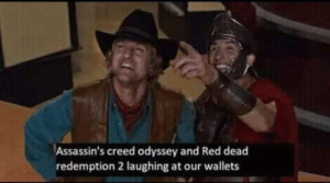 Wow, Assassin's Creed, and Creed: Assassin's creed odyssey and Red dead  redemption 2 laughing at our wallets WoW,wow