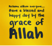Blessed, Memes, and Happy: Asslamu alikom everyone....  Have a blessed and  happy day by the  race  Allah Have a blessed day everyone.