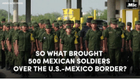 Remember when the Mexican army crossed into U.S. territory?: ASSOCIATED PRESS  .Mic  SO WHAT BROUGHT  500 MEXICAN SOLDIERS  OVER THE U.S.- MEXICO BORDER? Remember when the Mexican army crossed into U.S. territory?