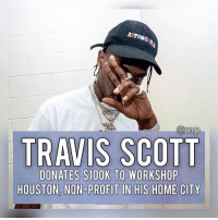 "Anaconda, Community, and Confidence: AST  arap  TRAVIS SCOTT  DONATES $100K TO WORKSHOP  HOUSTON, NON-PROFIT IN HIS HOME CITY Travis Scott just donated $100,000 to a non-profit after school program called WorkShop Houston.⁣ -⁣ According to reports, Workshop Houston is a great place to ""uses a hands-on, arts-based educational philosophy to respond to the needs of our community, we have served thousands of youth through after school and summer programs that help students to build technical skills, develop a meaningful creative practice, and gain academic confidence.""⁣ -⁣ Travis had this to say during the ceremony, ⁣ ⁣ ""All I ever wanted to do was go outside of the city and put on for the city as much as I can,"" He continued, ""This place right here gave me all my ideas...I owe everything to this city.""⁣ -⁣ RapTVSTAFF: @thatkidcm⁣ 📸 @brandondull"