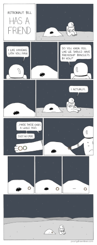"<p>Astronaut Bill has a friend via /r/wholesomememes <a href=""https://ift.tt/2vhWXvW"">https://ift.tt/2vhWXvW</a></p>: ASTRONAUT BILL  HAS A  FRIEND  DO YOU KINDA FEEL  LIKE WE SHOULD HAVE  FRIENDSHIP BRACELETS  BY NOW?  I LIKE HANGING  WITH YOU, MAN  ACTUALLY  MADE THESE ONES  A WHILE AGO  JUST IN CASE  poorlydrawnlines.com <p>Astronaut Bill has a friend via /r/wholesomememes <a href=""https://ift.tt/2vhWXvW"">https://ift.tt/2vhWXvW</a></p>"