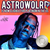 Memes, 🤖, and Song: ASTROWOLR  IS NOW ELIGIBLE FOR PLATINUM IN THE US  PLATINUM travisscott astroworld goes Platinum in the US 🔥 Favorite song off the album ❓❓