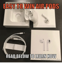 Memes, Word, and Selected: ASY TO LWIN AIR PODS  RE  AD BELOW TO LEARN HOW RULES: - 1️⃣ FOLLOW @redpillsuccess (We will select from the list of followers) - 2️⃣ Comment the word DONE. - 3️⃣ Tag a friend or like most recent pic for an EXTRA Entry! - The 75 winners will be selected and notified on October 19th!