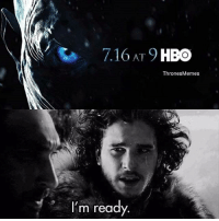 11 days until Game of Thrones season 7! gameofthrones kitharington jonsnow got hbo asoiaf thronesmemes: AT  1  ThronesMemes  I'm ready 11 days until Game of Thrones season 7! gameofthrones kitharington jonsnow got hbo asoiaf thronesmemes