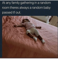 Family, Memes, and El Nino: At any family gathering in a random  room theres always a random baby  passed tf out. El Niño con calentura y la mamá bien peda 😳😳😳 Follow @puro_jajaja memes Latinas LatinasBeLike