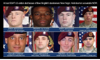 This makes my heart hurt. May they Rest In Peace. Remember their service and honor their sacrifice. https://t.co/1unSA5FaDR: At least EIGHT U.S. soldiers died because of Bowe Bergdahl's abandonment.Never forget. Hold deserters accountable NOW.  STAFF SERGEANT  CLAYTON BOWEN  PRIVATE Ist CLASS  MORRIS WALKER  STAFF SERGEANT  KURT CURTISS  PFC  AARON FAIRBAIRN  PFC  2nd LIEUTENANT  DARRYNANDREWS  STAFF SERGEANT  MICHAEL MURPHREY  PRIVATE Ist CLASS  MATTHEW MARTINEK  JUSTIN CASILLAS This makes my heart hurt. May they Rest In Peace. Remember their service and honor their sacrifice. https://t.co/1unSA5FaDR