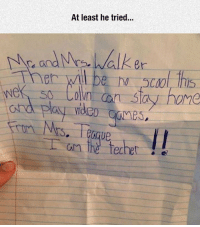 """Tumblr, Blog, and Http: At least he tried...  """" Walker  AqUe  am the Techete srsfunny:  Seems Really Legit To Me"""