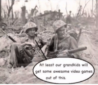 World war 2 (circa 1942): At least our grandkids will  get some awesome video games  out of this. World war 2 (circa 1942)