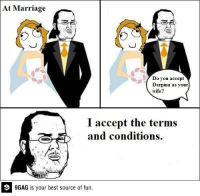 9gag, Android, and Dank: At Marriage  Do you accept  Derpina as your  wife?  I accept the terms  and conditions.  9GAG is your best source of fun. Gamer's wedding