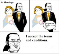Marriage, Wife, and Accept: At Marriage  Do you accept  Derpina as your  wife?  I accept the terms  and conditions.  눌
