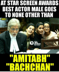 "Best Got Best !!   #Jericholic: AT STAR SCREEN AWARDS  BEST ACTOR MALE GOES  TO NONE OTHER THAN  SAKS  ""AMITABH""  ""BACHCHAN"" Best Got Best !!   #Jericholic"