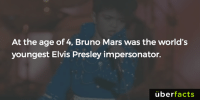 https://www.instagram.com/uberfacts/: At the age of 4, Bruno Mars was the world's  youngest Elvis Presley impersonator.  uber  facts https://www.instagram.com/uberfacts/