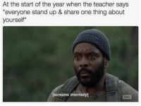 """Family, Teacher, and Tumblr: At the start of the year when the teacher says  """"everyone stand up & share one thing about  yourself""""  [screams internally)  амс If you are a student Follow@studentlifeproblems"""