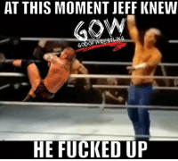 The rko outta nowhere raw romanreigns randyorton rko prowrestling professionalwrestling wwe wweraw wwenxt wwesuperstars wweuniverse wweuniversalchampionship wwewrestling wweworldheavyweightchampion wwefunny wwenetwork wwenews wwememes wwepayback hardyboyz jeffhardy matthardy wrestlers wrestler wrestlingmemes wrestling ajstyles smackdown worldwrestlingfederation worldwrestlingentertainment: AT THIS MOMENT JEFF KNEW  ORN  GODO  HE FUCKED UP The rko outta nowhere raw romanreigns randyorton rko prowrestling professionalwrestling wwe wweraw wwenxt wwesuperstars wweuniverse wweuniversalchampionship wwewrestling wweworldheavyweightchampion wwefunny wwenetwork wwenews wwememes wwepayback hardyboyz jeffhardy matthardy wrestlers wrestler wrestlingmemes wrestling ajstyles smackdown worldwrestlingfederation worldwrestlingentertainment