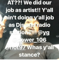 "Donald Trump, Memes, and Worldstar: AT??! We did our  job as artist!! Y'all  in't doingy'all job  as D  adio  ons!!! @yg  ower 106  ğ7Whas y'al  stance? NipseyHussle calls out Hot 97, Power106 and Hot1079 for not playing his record ""FDT (F*ck Donald Trump)"". Thoughts? 🤔 (Via @nipseyhussle) @worldstar WSHH"