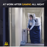 Video Games, All Night, and Game-Meme: AT WORK AFTER  GAMING  ALL NIGHT  GAMING MEMES