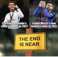 Will these two be around in 4 years time? 😫⚽️🏆: ATAR  AIRWAY  Lionel Messi's new  contract ends in 2021  Cristiano Roñaldo's  coniracteisin 2021 contract ends in 2021  contractendsin 2021  THE END  IS NEAR Will these two be around in 4 years time? 😫⚽️🏆