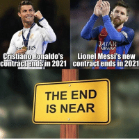 The End Is Near 😳😢 🔺FREE FOOTBALL EMOJIS➡️LINK IN OUR BIO! Credit: @thefootballarena: ATAR  tes  AIRWAY  Lionel Messi's new  contract ends in 2021  Cristiano Roñaldo's  contractendsin 2021  comiractenisin 2021 contract ends in 2021  THE END  IS NEAR The End Is Near 😳😢 🔺FREE FOOTBALL EMOJIS➡️LINK IN OUR BIO! Credit: @thefootballarena
